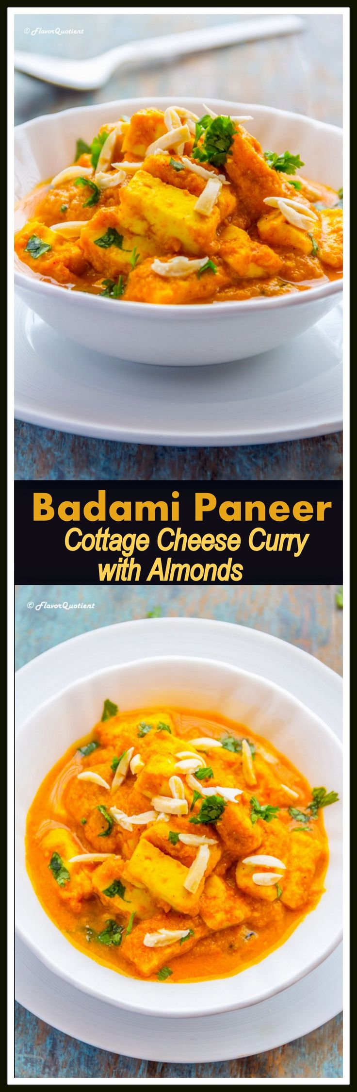 Buttery smooth and silky rich Indian paneer curry is the ideal treat for creating memory on special occasions; it is simply magical! #BadamiPaneer #Paneer #Curry #Cottagecheese #FlavorQuotient