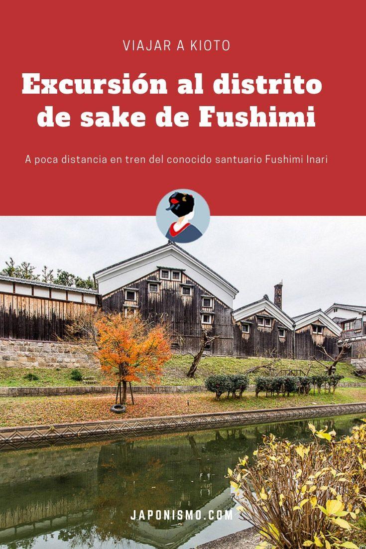 El distrito del sake de Fushimi, excursión perfecta desde
