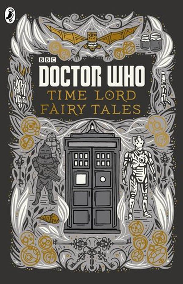 Doctor Who: Time Lord Fairy Tales                                                                                                                                                                                 More