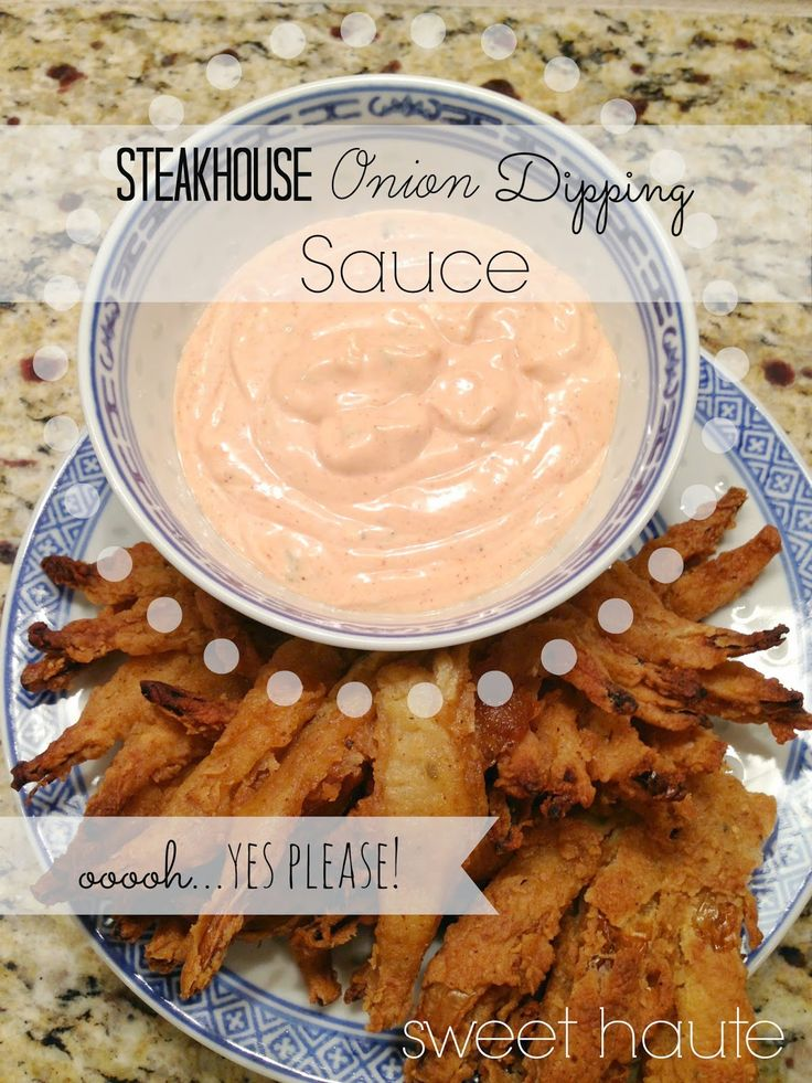 Roadhouse Blossom dipping sauce recipe. Steakhouse Onion Dipping Sauce Tutorial- SWEET HAUTE Pin now...read later! Steakhouse Onion Dipping Sauce Tutorial {SWEET}