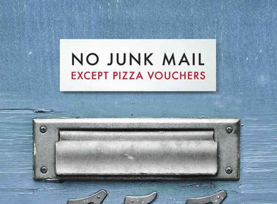 Shoply.com -Funny Sign - No Junk Mail Except Pizza Vouchers. Only A$6.00