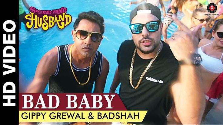 Bad Baby - Second Hand Husband | Gippy Grewal & Badshah | Gippy Grewal, ...