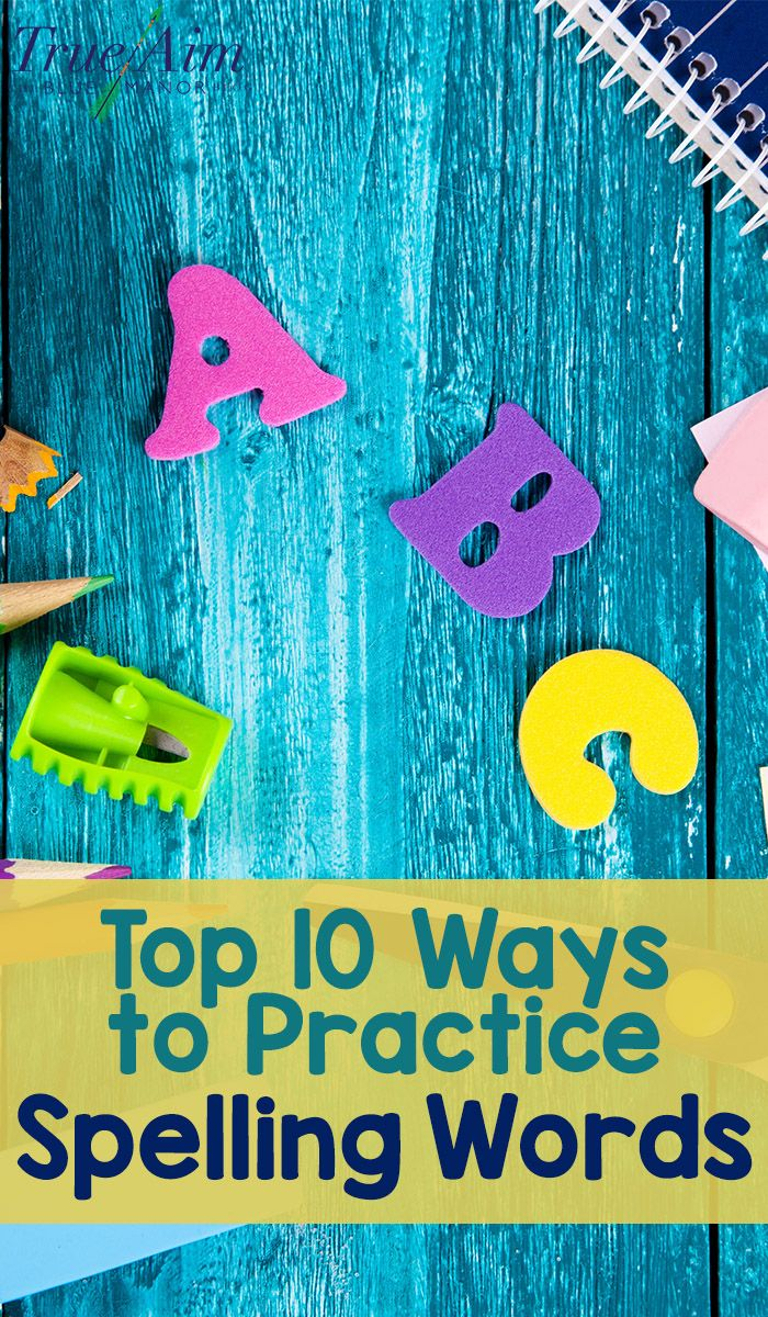 Top Ten Ways to Practice Spelling Words Thank goodness I found this My kids