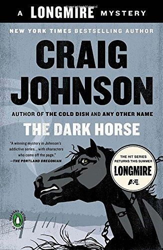 The Dark Horse (A Walt Longmire Mystery)