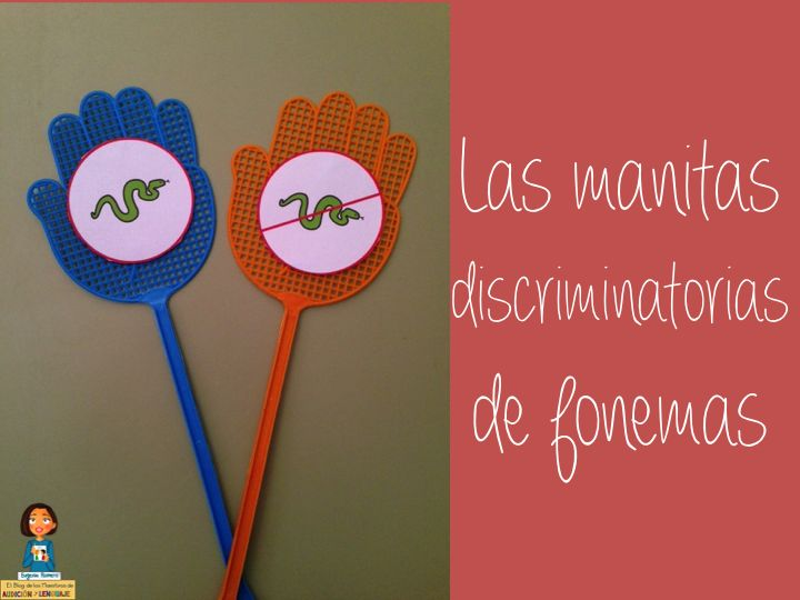 Las manitas discriminatorias de fonemas. Eugenia Romero. http://blogdelosmaestrosdeaudicionylenguaje.blogspot.com.es/2014/10/actividades-complementarias-para.html