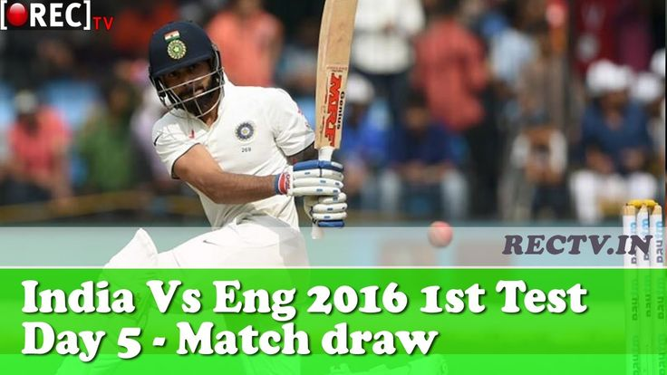 India Vs England 2016 1st Test Day 5 highlights match draw II latest sports news updates