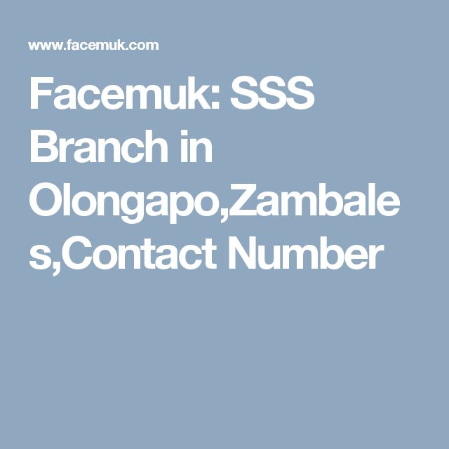 Facemuk: SSS Branch in Olongapo,Zambales,Contact Number