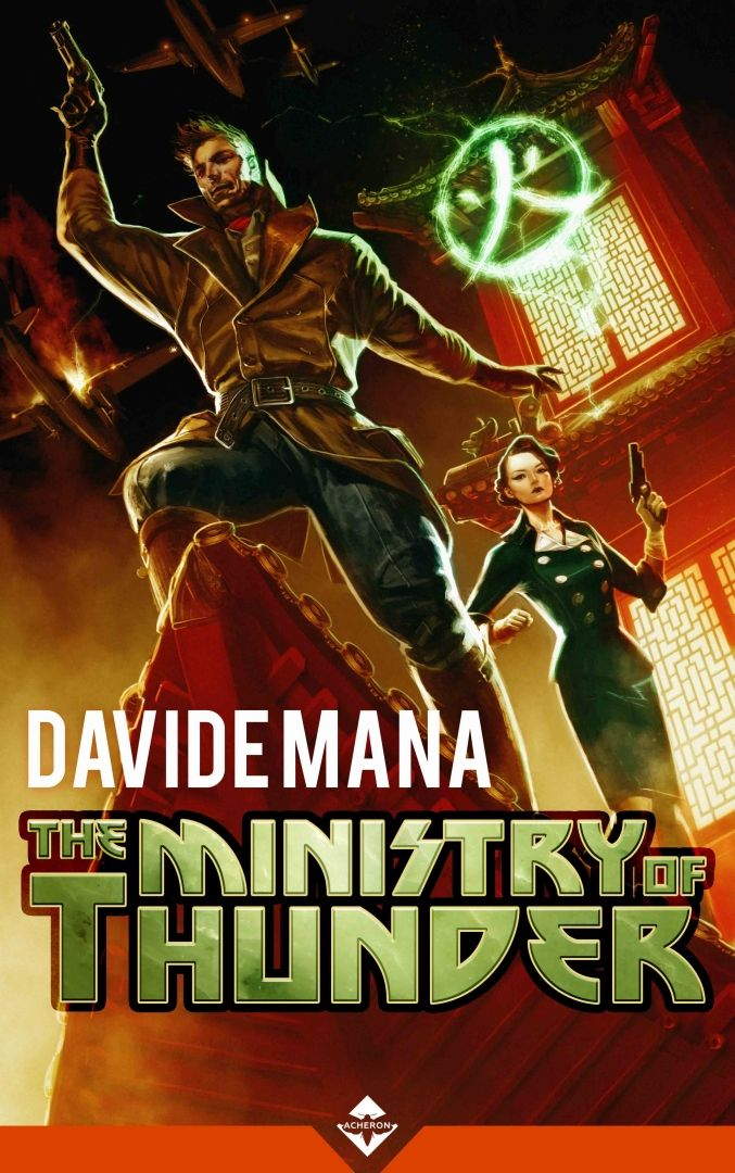 Davide Mana - The Ministry of Thunder by Antonio De Luca Genre: Historical Fantasy