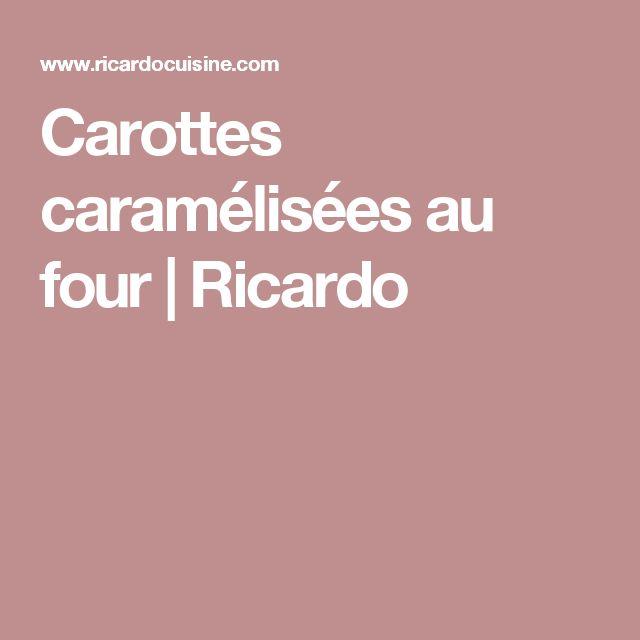 Carottes caramélisées au four | Ricardo