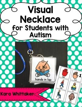 Visual Necklace for Students with Autism: Attach visuals to a binder ring or lanyard and use to quickly reinforce directions and redirect behavior.