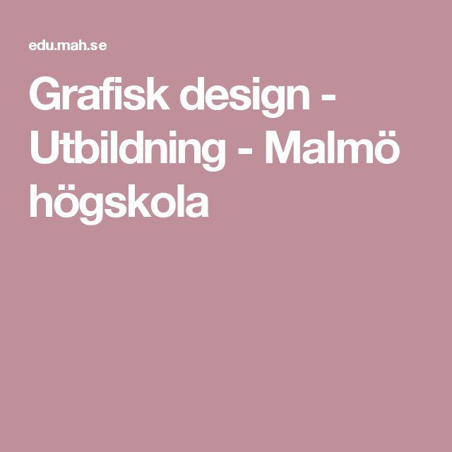 Grafisk design - Utbildning - Malmö högskola