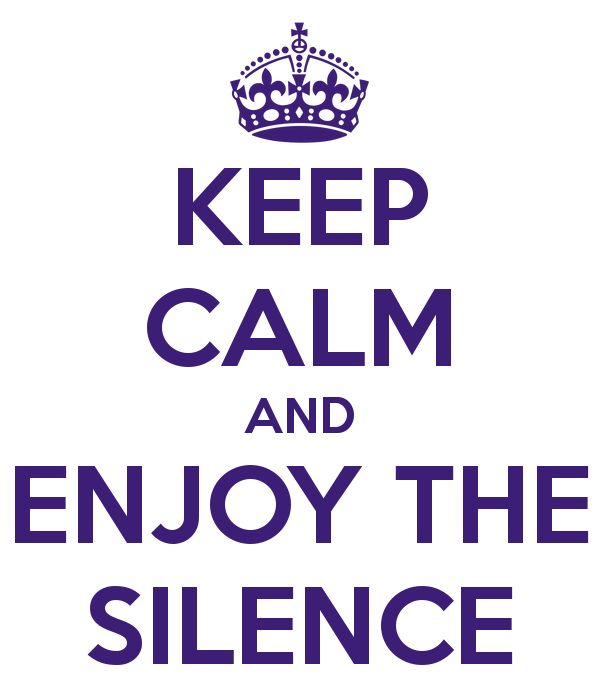 keep-calm-and-enjoy-the-silence...MEDITATE