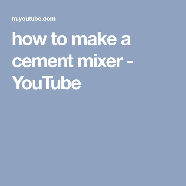 how to make a cement mixer - YouTube