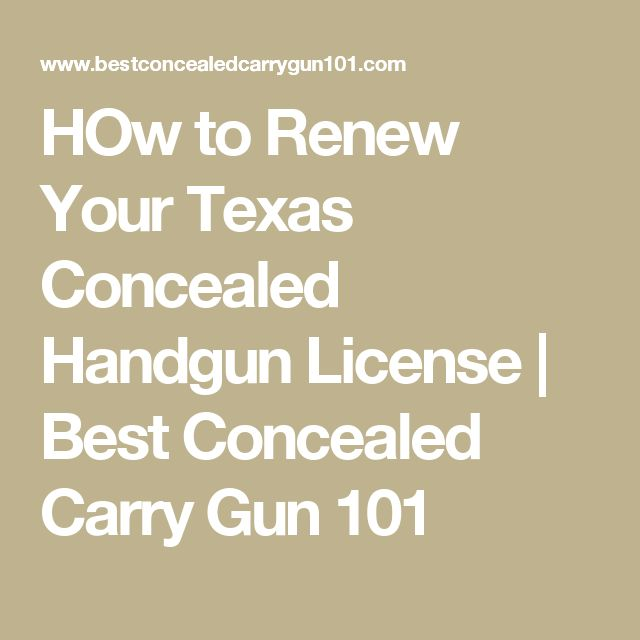 HOw to Renew Your Texas Concealed Handgun License | Best Concealed Carry Gun 101