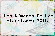 http://tecnoautos.com/wp-content/uploads/imagenes/tendencias/thumbs/los-numeros-de-las-elecciones-2015.jpg Ultimas Noticias. Los números de las elecciones 2015, Enlaces, Imágenes, Videos y Tweets - http://tecnoautos.com/actualidad/ultimas-noticias-los-numeros-de-las-elecciones-2015/