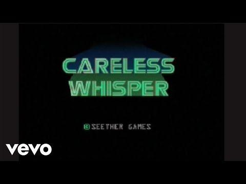Seether- Careless Whisper