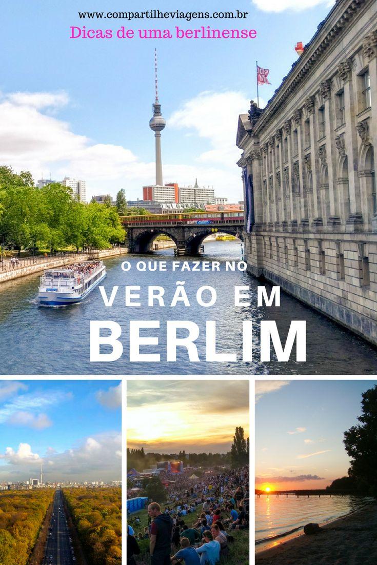 Berlim no verão é uma cidade vibrante, viva e colorida e cheia de eventos. Dicas do que fazer na cidade durante o verão por uma berlinense.