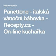 Panettone - italská vánoční bábovka - Recepty.cz - On-line kuchařka