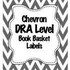 Chevron DRA level Book Basket Labels  *24 Labels  *DRA Levels 1-40 *Blank Labels