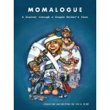 Momalogue, A Journey through a Single Mother's Hood (Paperback)By Julie Kidd