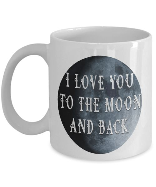 Gift for Wife Girlfriend I Love You to the Moon and Back Always Have Always Will Gift for Wife, Girlfriend, Partner... We create fun coffee mugs that are sure to please the recipient. Tired of boring gifts that don't last? Give a gift that will amuse them for years!A GIFT THEY WILL ADORE - Give them a mug to shout abou