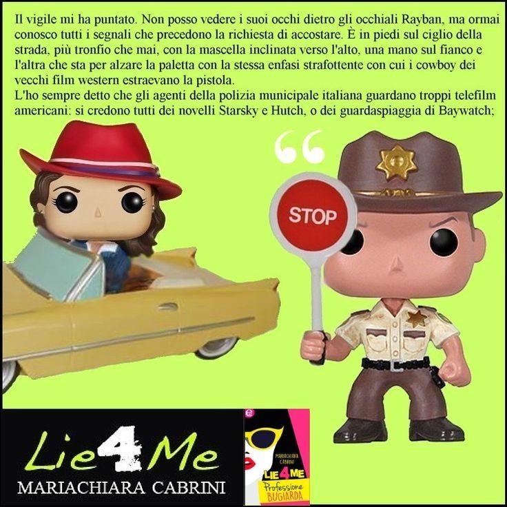 Citazione dal libro Lie4me Professione bugiarda  http://www.amazon.it/Lie4me-Professione-bugiarda-Mariachiara-Cabrini-ebook/dp/B0149NIIF2