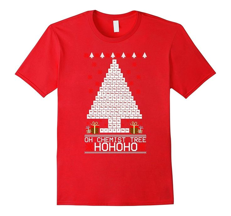 Oh Chemist Christmas tree Periotic Table funny t-shirt