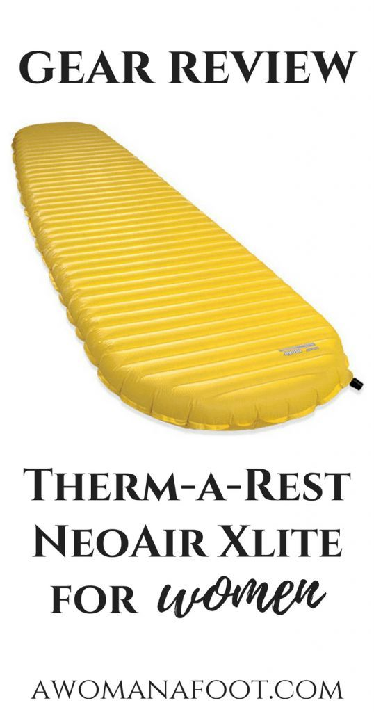 Do you want to lighten your backpacking load up a bit? Is the ultralight Therm-a-Rest NeoAir XLIte pad worth the money? Read my review to find out! awomanafoot.com   #gear #hiking #backpacking #camping #Sleepingpad #sleepingmat