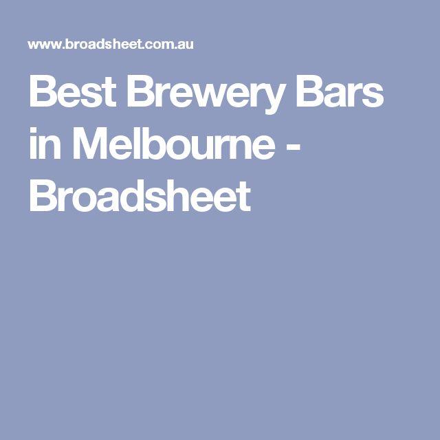Best Brewery Bars in Melbourne - Broadsheet