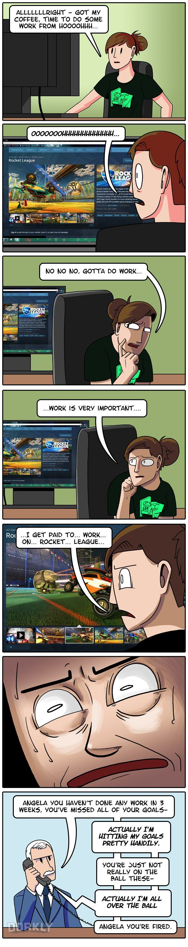 Working from Home: The Struggle #dorkly #comics #rocketleague