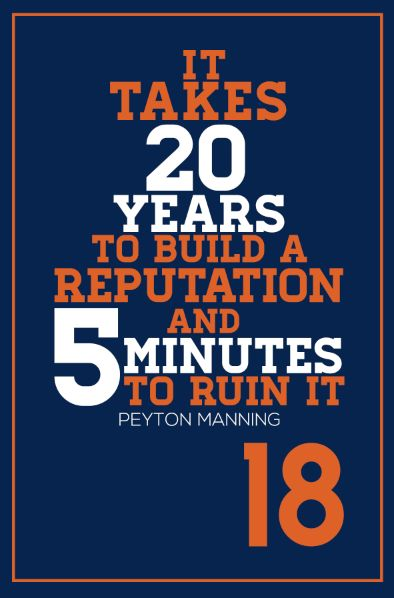 Peyton Manning Denver Broncos Inspirational Reputation Quote Poster | Mancave Wall Art | NFL Memorabilia | Perfect Gift for Football Fan
