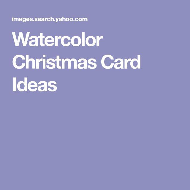 Watercolor Christmas Card Ideas