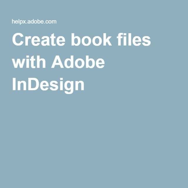 12 best indesign images on pinterest adobe indesign infographic create book files with adobe indesign fandeluxe Image collections