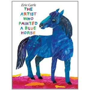 The Artist Who Painted a Blue Horse by Eric Carle who pays homage to Franz Marc who painted The Blue Horse in 1911 in this children's book which is an inspiration to the artist in all of us. Here is an interesting story about the book on NPR http://tinyurl.com/65za6hp  #Books #Kids #Eric_Carle #The_Artist_Who_Painted_A_Blue_HorseFranz Marc, The Artists, Blue Horses, Ericcarl, Dr. Who, Painting, Eric Carle, Children Book, Pictures Book