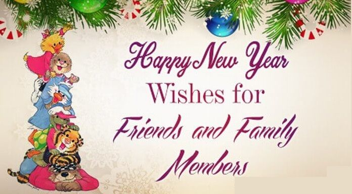 New Year Wishes To Friends And Family New Year Wishes Happy New Year Wishes Happy New Year Message