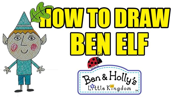 How To Draw Ben from Ben And Holly's Little Kingdom
