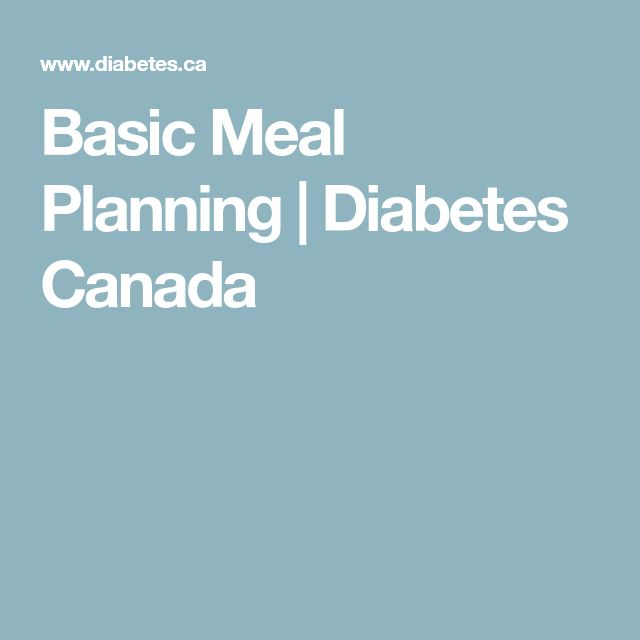 Basic Meal Planning | Diabetes Canada