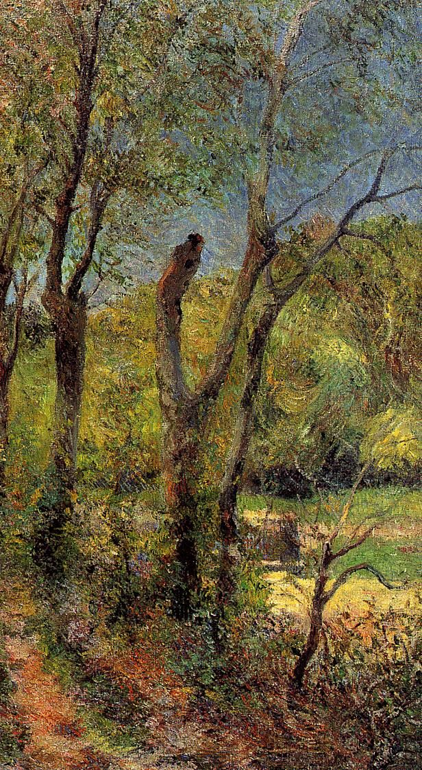 """Willows  - Paul Gauguin. In 1884, he wrote,""""Right now I feel low on courage and resources... Each day I wonder whether I should go to the barn and put a rope around my neck. Painting is the only thing that keeps me alive."""""""