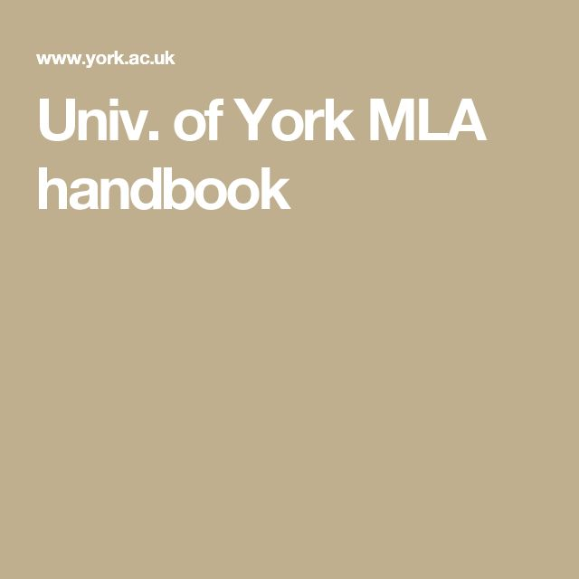 Univ. of York MLA handbook