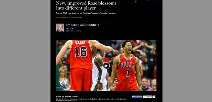 "http://pinterest.com/pin/7248049375386581/ New, improved Rose blossoms into different player  Former MVP has shed his old ""reckless"" ways for ""smarter"" version  ""MILWAUKEE — It took Derrick Rose only a handful of games in his latest return from knee surgery to hear the chant that, back in the day, he had earned at a younger age than anyone in NBA history. MVP! MVP!""  http://www.nba.com/2015/news/features/steve_aschburner/04/24/rose-unfilted-and-revealing/index.html"