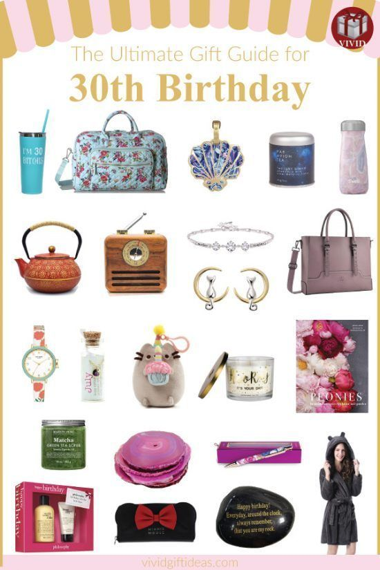 The Best 30th Birthday Gift Ideas For Her Perfect Your Friend Daughter