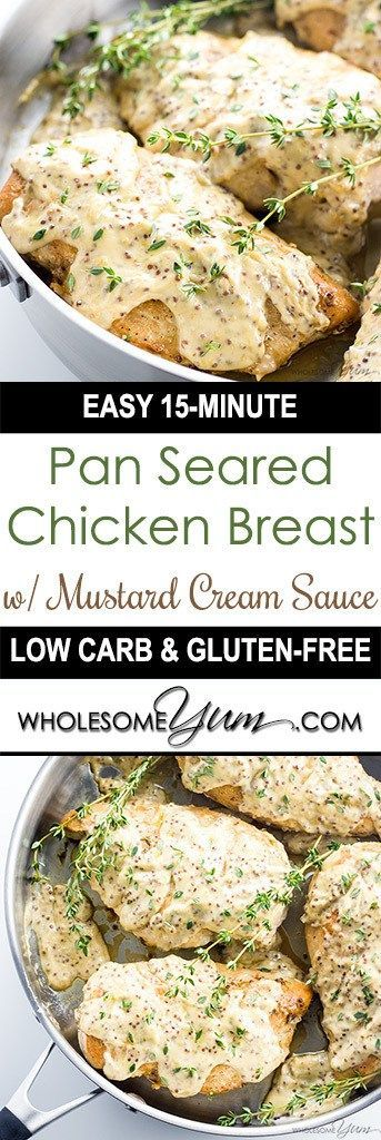 Pan Seared Chicken Breast with Mustard Cream Sauce (Low Carb, Gluten-free) - This quick & easy pan seared chicken breast recipe with mustard cream sauce takes just 15 minutes! It's the perfect healthy, flavorful weeknight dinner.
