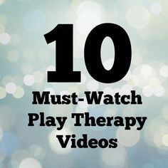 10 Must-watch play therapy videos for featuring both directive and non-directive play therapy