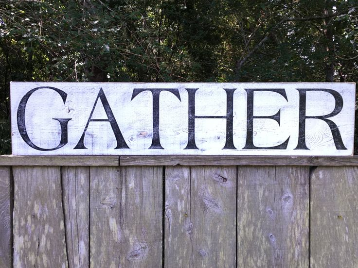 Gather sign, Fixer Upper Inspired Signs,8.5x40, Rustic Wood Signs, Farmhouse Signs, Wall Décor by KPATTONDESIGNS on Etsy