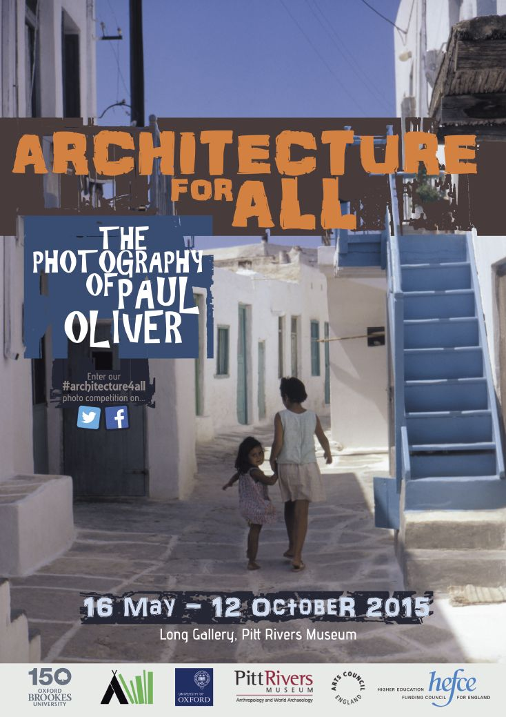Architecture for All: The Photography of Paul Oliver. 16 May - 11 October 2015