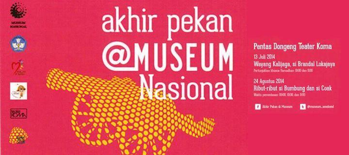 3 Alasan Untuk Mengisi Liburan di Acara Akhir Pekan @ Museum Nasional