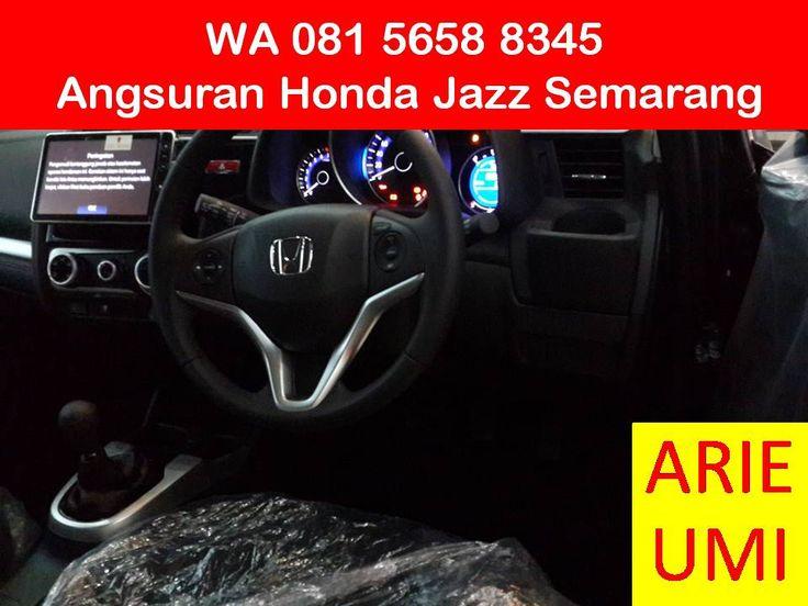 WA 081 5658 8345, Angsuran Honda Jazz Semarang, Harga Mobil Berbeda Beda Sesuai Model, Type Dan Promo Yang Sedang Berlaku INFO LENGKAP TELP / WA 081 5658 8345 (Indosat) Arie Umi
