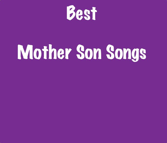 Good Mother Son Dance Songs: List Of The Best Mother Son Songs - SongListsDB