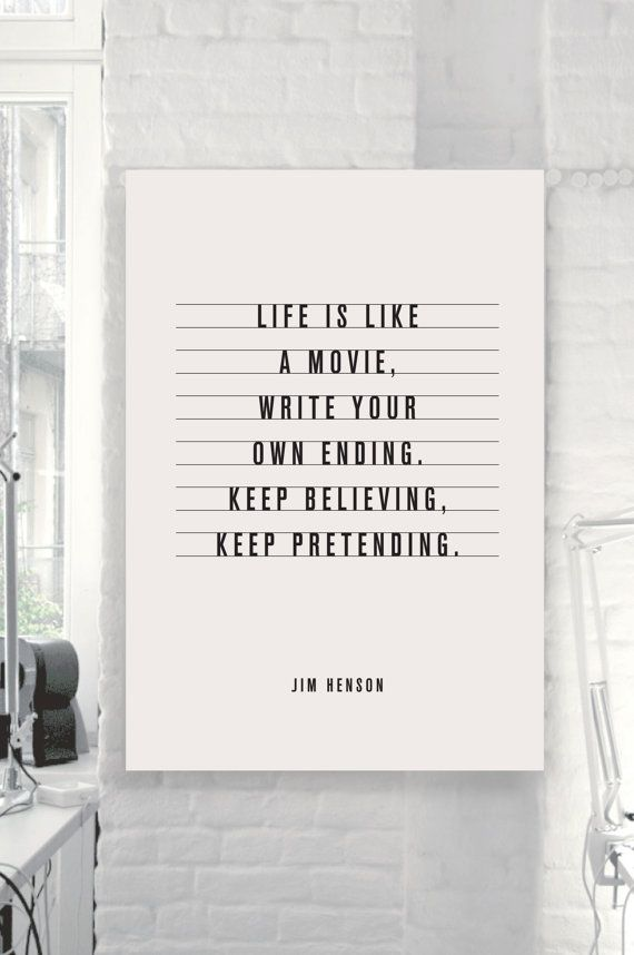 "Jim Henson Motivational Quote ""Life Is Like A Movie"" by"