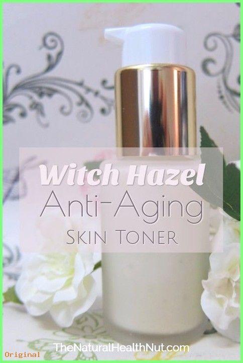 50+ Hautpflege – 7 Hamamelis verwendet für die Hautpflege – Anti-Aging Skin Ton…